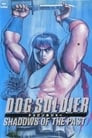 Dog Soldier: Shadows of the Past