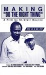 Making 'Do the Right Thing'