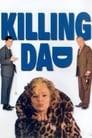 Killing Dad