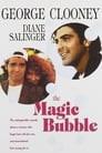 The Magic Bubble