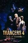 Trancers 4: Jack of Swords