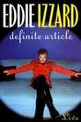 Eddie Izzard: Definite Article
