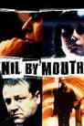 Nil by Mouth
