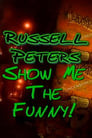 Russell Peters: Show Me the Funny