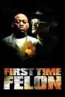 First Time Felon