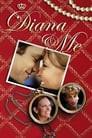 Diana & Me