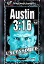 Austin 3:16 Uncensored
