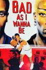 Bad As I Wanna Be: The Dennis Rodman Story