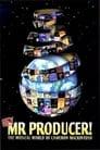 Hey, Mr. Producer! The Musical World of Cameron Mackintosh