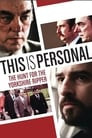 This Is Personal: The Hunt for the Yorkshire Ripper