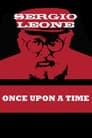 Once Upon a Time: Sergio Leone Profiling the Making of the Film
