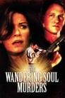 The Wandering Soul Murders