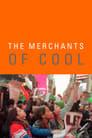 The Merchants of Cool