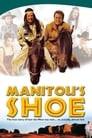Manitou's Shoe
