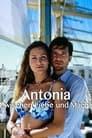 Antonia - Zwischen Liebe und Macht