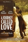 A Journey Called Love