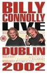 Billy Connolly: Live in Dublin 2002
