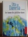 Utta Danella - Der Sommer des glücklichen Narren