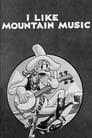 I Like Mountain Music
