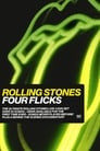 The Rolling Stones: Four Flicks – Arena Show