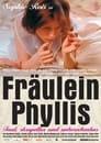 Fräulein Phyllis