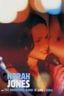 Norah Jones and The Handsome Band: Live in 2004