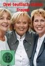 Drei teuflisch starke Frauen