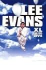 Lee Evans: XL Tour Live 2005