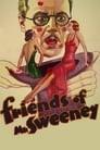 Friends Of Mr. Sweeney