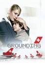 Grounding: The Last Days of Swissair