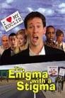 The Enigma with a Stigma