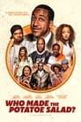Who Made the Potatoe Salad?