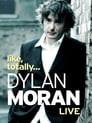 Dylan Moran: Like, Totally...