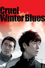 Cruel Winter Blues
