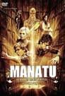 Manatu - Nur die Wahrheit rettet Dich