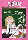 Eloise Goes to School