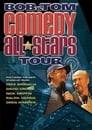 Bob & Tom Comedy All-Stars Tour