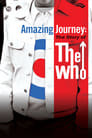 Amazing Journey - The Story of The Who
