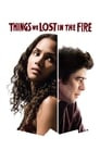 Things We Lost in the Fire