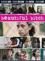 Beautiful Bitch