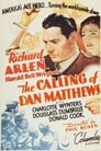 The Calling of Dan Matthews