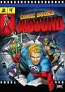 Starz Inside - Comic Books Unbound