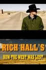 Rich Hall's How The West Was Lost