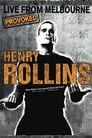 Henry Rollins Provoked: Live From Melbourne