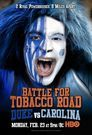 Battle for Tobacco Road: Duke vs. Carolina