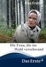 Die Frau, die im Wald verschwand