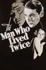 The Man Who Lived Twice