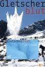 Gletscherblut