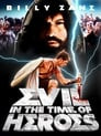 Evil - In the Time of Heroes