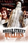 Broad Street Bullies